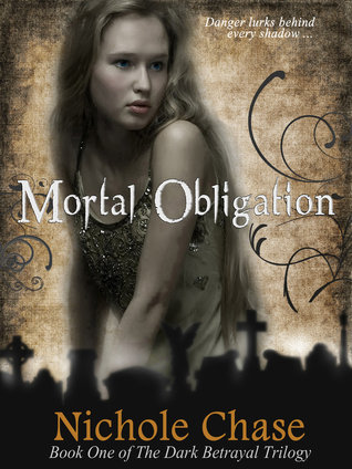 Mortal Obligation (The Dark Betrayal Trilogy, #1)