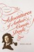 The Adventures of Arthur Conan Doyle: A Biography