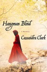 Hangman Blind (An Abbess of Meaux Mystery, #1)