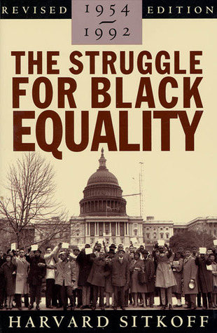 the struggle for black equality an outstanding history of the civil rights movement Civil rights history,  selected as an outstanding academic title  from rights to economics: the ongoing struggle for black equality in the us south.