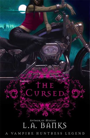 The Cursed (Vampire Huntress Legend #9)