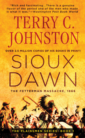 Sioux Dawn: The Fetterman Massacre, 1866 (Plainsmen book 1)