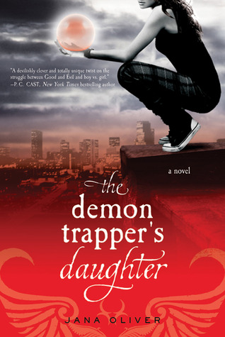 The Demon Trapper's Daughter (The Demon Trappers #1)