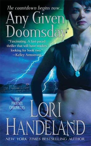 Any Given Doomsday (Phoenix Chronicles, #1)
