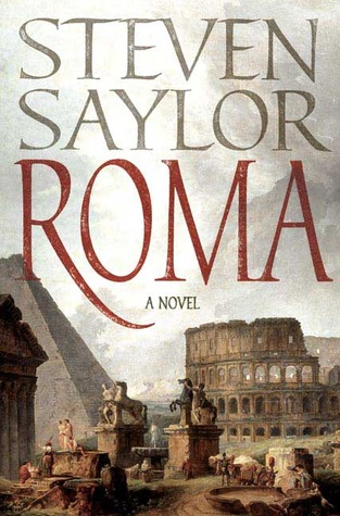 Roma: The Novel of Ancient Rome (Roma #1)