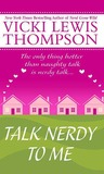 Talk Nerdy to Me (Nerds, #5)