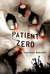 Patient Zero