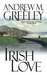 Irish Love (A Nuala Anne McGrail Novel)