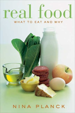 Real Food: What to Eat and Why book cover