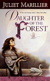 Daughter of the Forest  (Sevenwaters, #1)