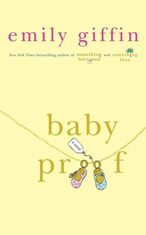 Emily Griffin Baby Proof