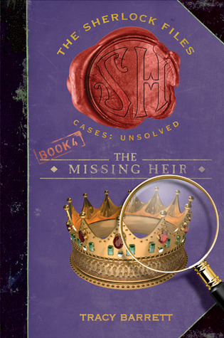 The Missing Heir (The Sherlock Files)