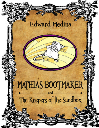 It Is Said (Mathias Bootmaker and the Keepers of the Sandbox)