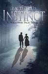 Instinct (A Holloway Pack Story, #0)