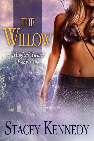 The Willow (The Magical Sword, #1)