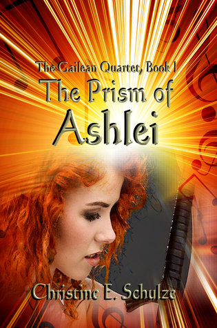 The Prism of Ashlei (The Gailean Quartet #1)