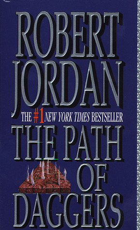 The Path of Daggers (Wheel of Time, #8) by Robert Jordan - Reviews ...