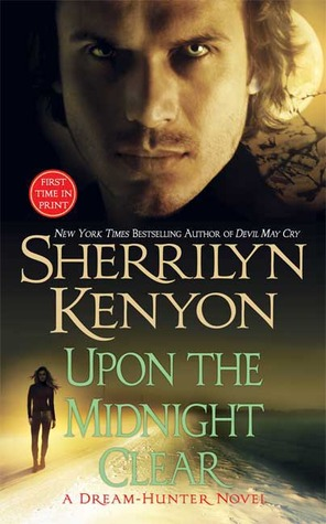 Upon The Midnight Clear (Dark-Hunter, #13) (Dream-Hunter, #2)