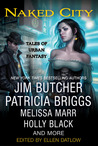 Naked City: Tales of Urban Fantasy (Riverside Series; The Dresden Files, #10.9)