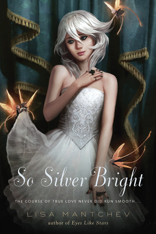 So Silver Bright (Thtre Illuminata, #3)