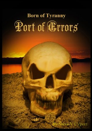 Port of Errors by Steve V Cypert