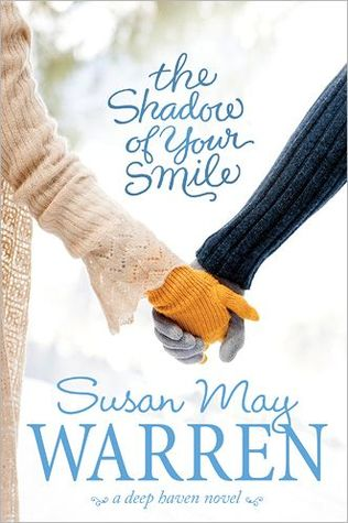 The Shadow of Your Smile (Deep Haven, #6)