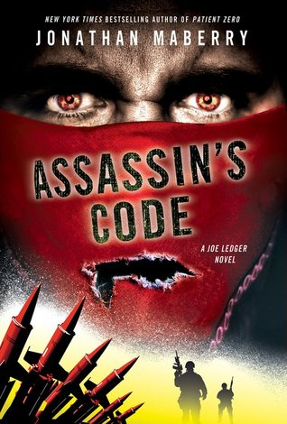 Assassin's Code (Joe Ledger, #4)