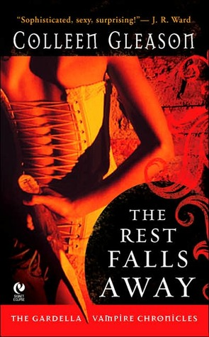 O Resto Falls Away (Gardella Vampire Chronicles, # 1)