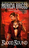 Blood Bound (Mercedes Thompson, #2)
