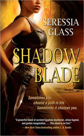 Shadow Blade by Seressia Glass (Shadowchasers #1)