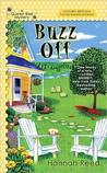 Buzz Off (Queen Bee Mystery #1)