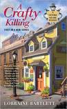 A Crafty Killing (Victoria Square Mystery, #1)