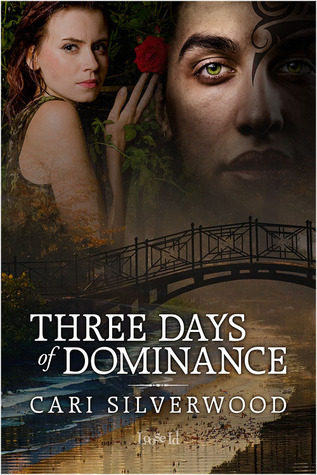 "Post Thumbnail of Review: ""Three Days of Dominance"" by Cari Silverwood"