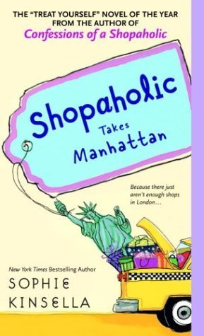 Shopaholic Takes Manhattan (Shopaholic #2)