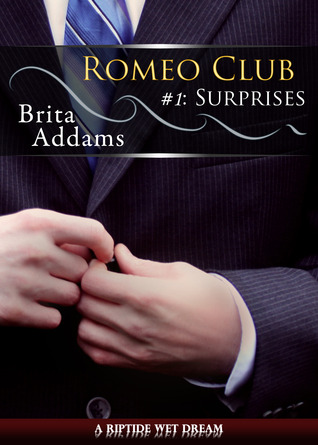 Surprises (Romeo Club, #1)
