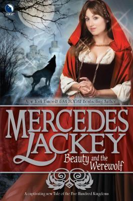 Beauty and the Werewolf by Mercedes Lackey