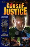 Gods of Justice (Volume 1)