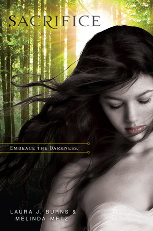 Review: Sacrifice by Melinda Metz & Laura J. Burns (Crave #2)