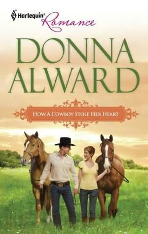How a Cowboy Stole Her Heart (Harlequin Romance #4270)