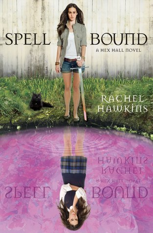 Spell Bound - Rachel Hawkins - 13th March 2012
