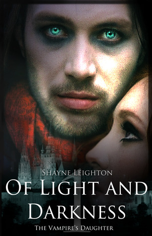 The Vampire's Daughter (Of Light and Darkness #1)
