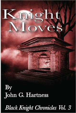 Book Release Day:  Knight Moves by John G. Hartness