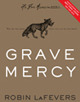 Grave Mercy: His Fair Assassin, Book 1