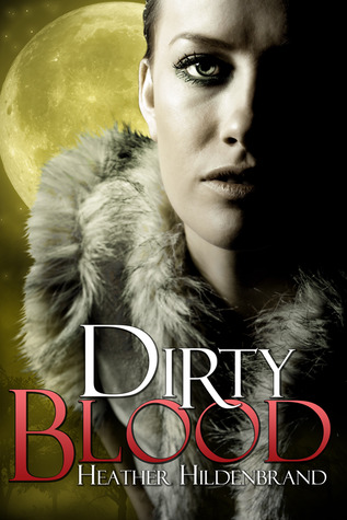 Dirty Blood (Dirty Blood #1)