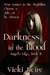 Darkness in the Blood