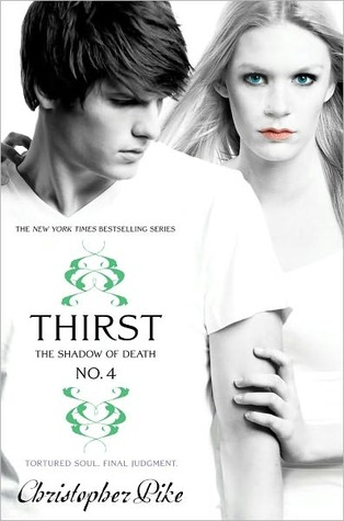 The Shadow of Death (Last Vampire: Thirst #4)