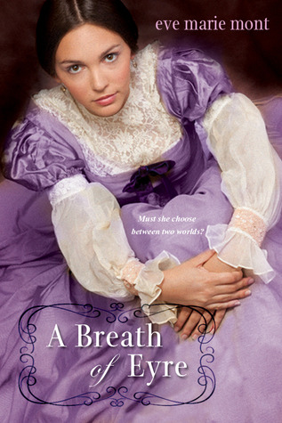 Debut December Interview: Eve Marie Mont (A Breath of Eyre) & Giveaway