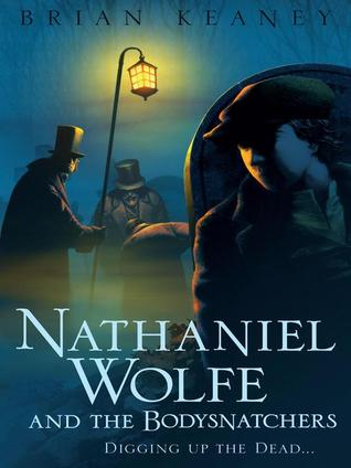 Nathaniel Wolfe and the Bodysnatchers cover