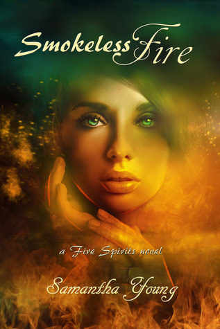 Smokeless Fire (Fire Spirits #1)