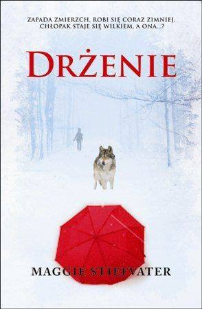 Drżenie (The Wolves of Mercy Falls #1)